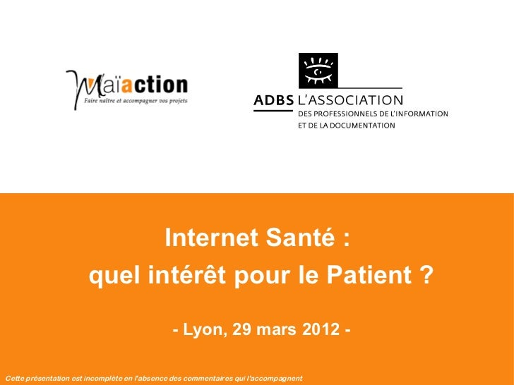 Internet Santé :                              quel intérêt pour le Patient ?                                              ...