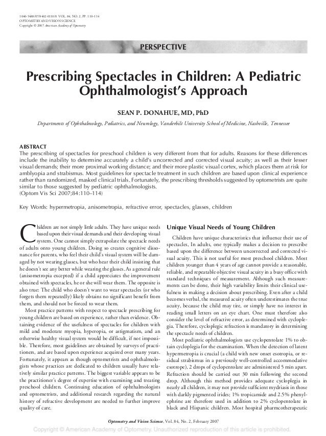 PERSPECTIVE Prescribing Spectacles in Children: A Pediatric Ophthalmologist's Approach SEAN P. DONAHUE, MD, PhD Department...