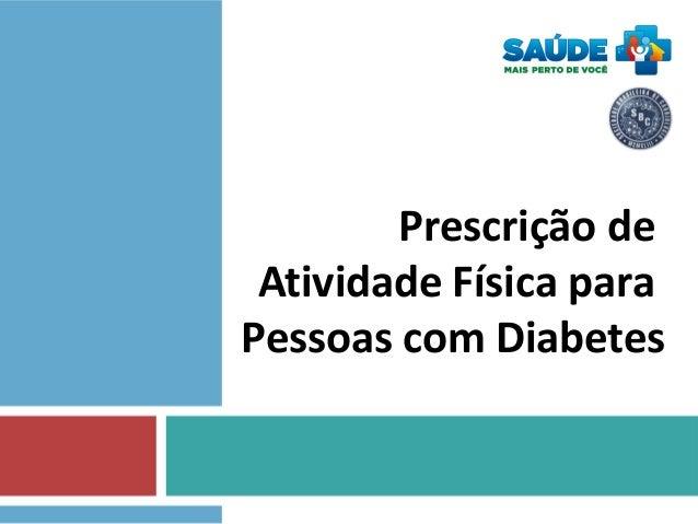 Prescrição de Atividade Física para Pessoas com Diabetes