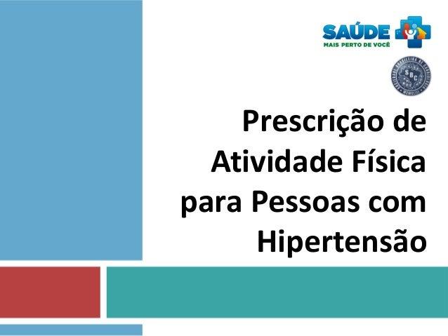 Prescrição de Atividade Física para Pessoas com Hipertensão