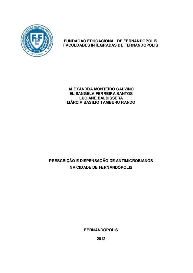 FUNDAÇÃO EDUCACIONAL DE FERNANDÓPOLIS     FACULDADES INTEGRADAS DE FERNANDÓPOLIS       ALEXANDRA MONTEIRO GALVINO        E...