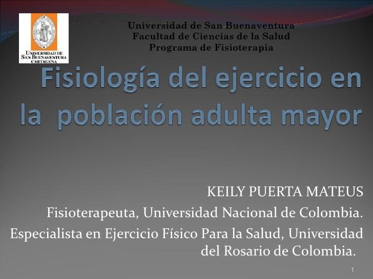 Universidad de San Buenaventura                    Facultad de Ciencias de la Salud                       Programa de Fisi...