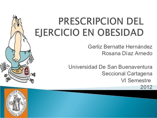 Prescripcion del ejercicio en obesidad