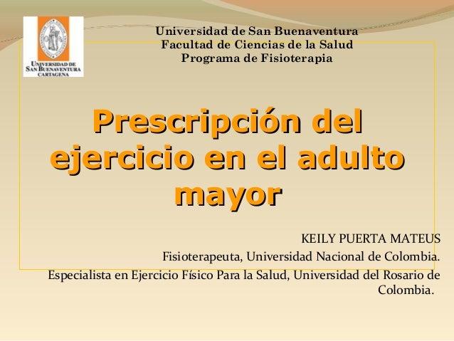 Universidad de San Buenaventura                     Facultad de Ciencias de la Salud                        Programa de Fi...