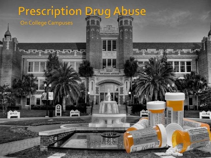 Prescription Drug Abuse<br />On College Campuses<br />