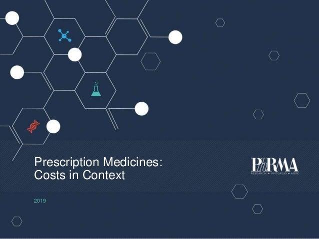 Prescription Medicines: Costs in Context 2019
