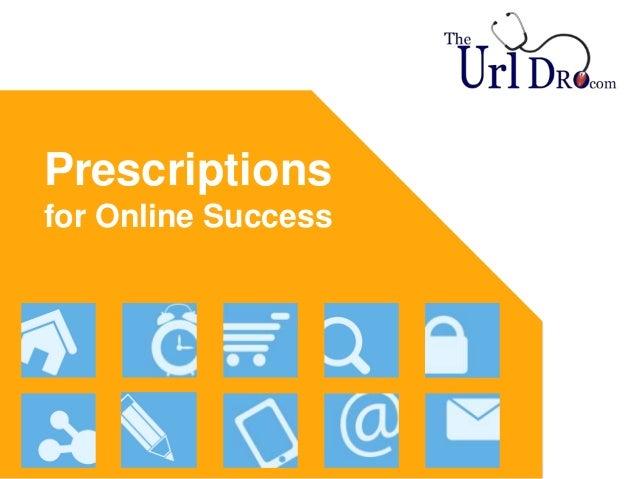 Prescriptions for Online Success