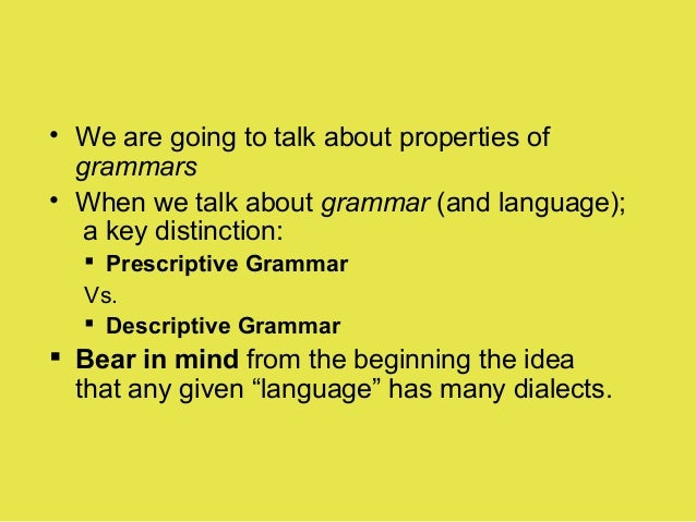 descriptive and prescriptive grammar examples