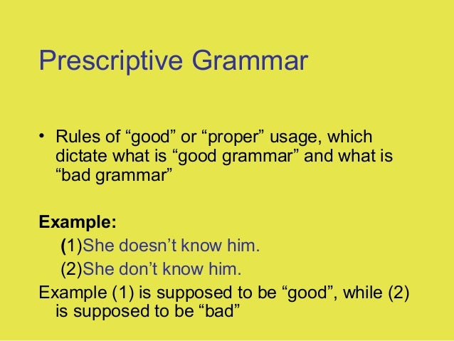 what is the difference between a prescriptive approach to language and a descriptive one