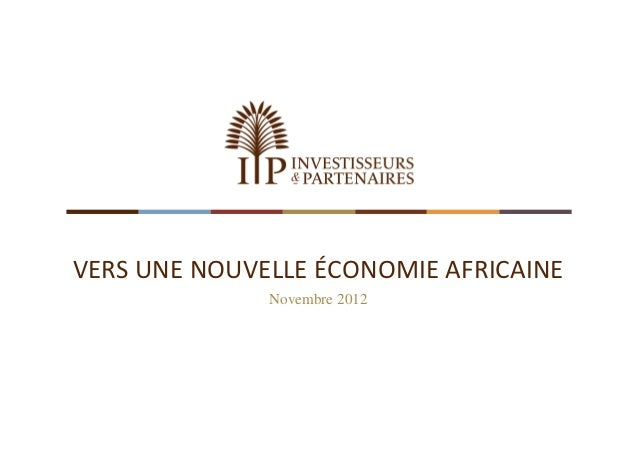 VERSUNENOUVELLEÉCONOMIEAFRICAINE              Novembre 2012