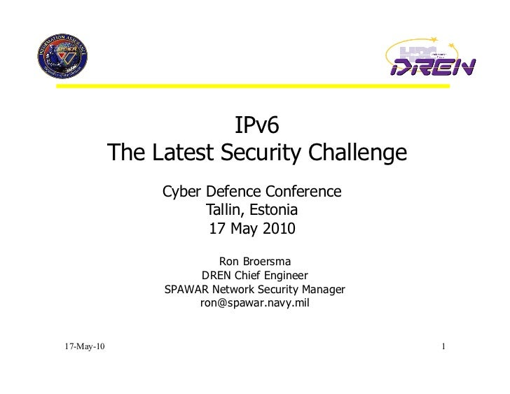 IPv6             The Latest Security Challenge                  Cyber Defence Conference                        Tallin, Es...