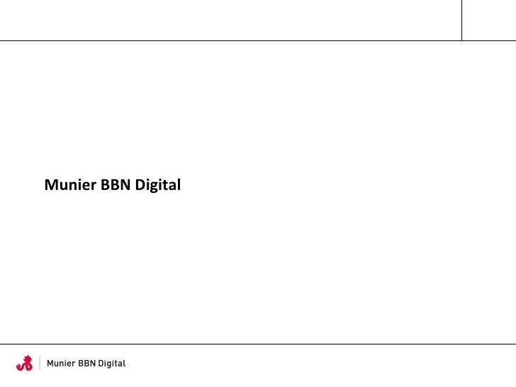 Munier BBN Digital