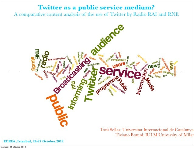 Twitter as a public service medium?           A comparative content analysis of the use of Twitter by Radio RAI and RNE   ...