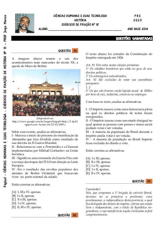 Página1-CIÊNCIASHUMANASESUASTECNOLOGIA-EXÉRCICIODEFIXAÇÃODEHISTÓRIANº13–PROFJorgeMarcos CIÊNCIAS HUMANAS E SUAS TECNOLOGIA...