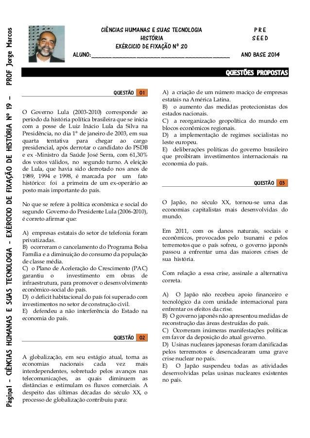 Página1-CIÊNCIASHUMANASESUASTECNOLOGIA-EXÉRCICIODEFIXAÇÃODEHISTÓRIANº19–PROFJorgeMarcos CIÊNCIAS HUMANAS E SUAS TECNOLOGIA...