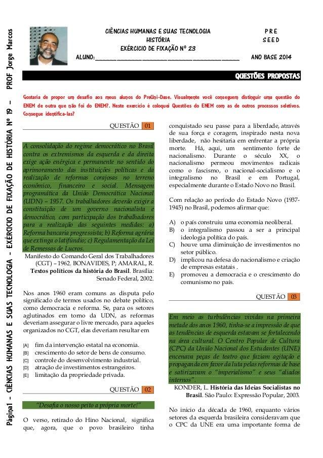 Página1 - CIÊNCIAS HUMANAS E SUAS TECNOLOGIA - EXÉRCICIO DE FIXAÇÃO DE HISTÓRIA Nº 19 – PROF Jorge Marcos  CIÊNCIAS HUMANA...