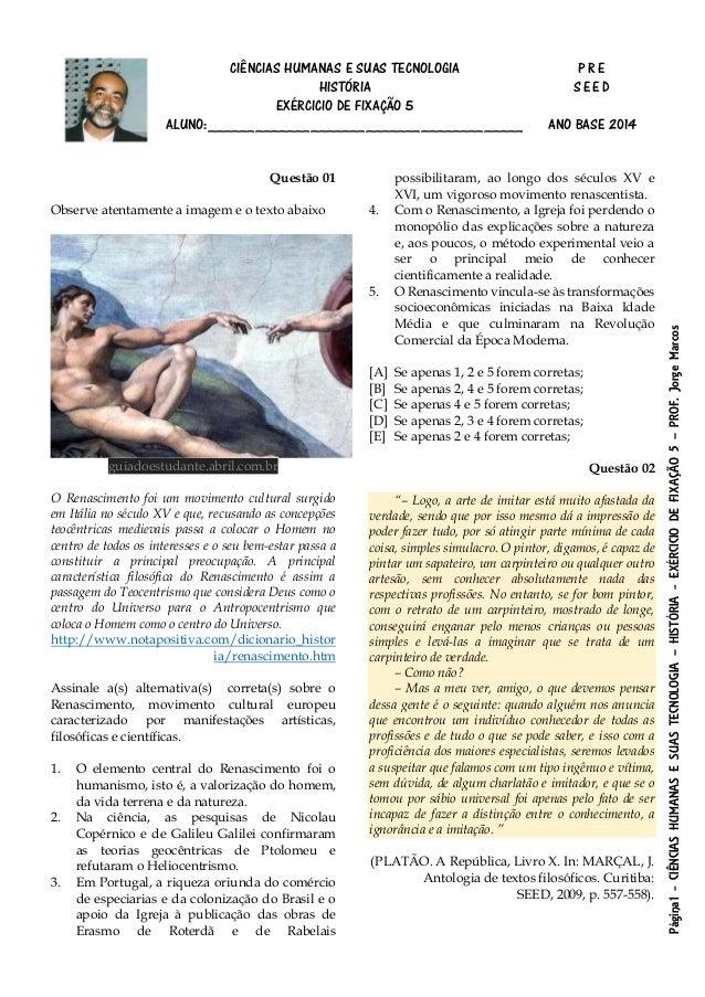 Página1-CIÊNCIASHUMANASESUASTECNOLOGIA–HISTÓRIA-EXÉRCICIODEFIXAÇÃO5–PROF.JorgeMarcos CIÊNCIAS HUMANAS E SUAS TECNOLOGIA P ...