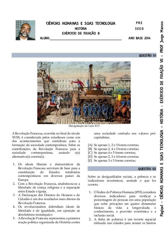 Página1-CIÊNCIASHUMANASESUASTECNOLOGIA–HISTÓRIA-EXÉRCICIODEFIXAÇÃOVII–PROFJorgeMarcos CIÊNCIAS HUMANAS E SUAS TECNOLOGIA P...
