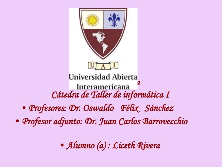 <ul><li>Carrera de medicina </li></ul><ul><li>Cátedra de Taller de informática I </li></ul><ul><li>Profesores: Dr. Oswaldo...