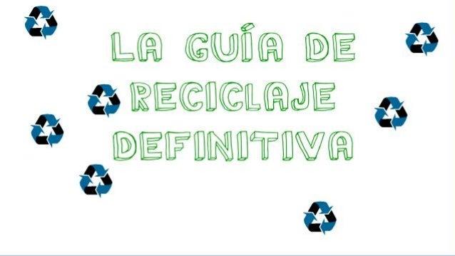 La guía de reciclaje definitiva