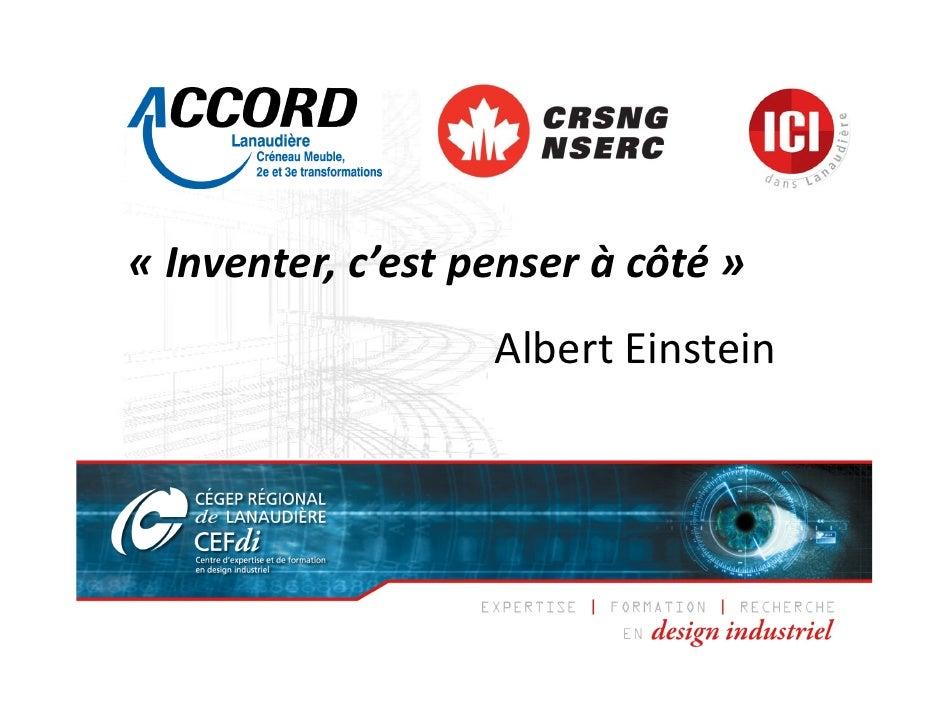« Inventer,c'estpenseràcôté»                   AlbertEinstein.