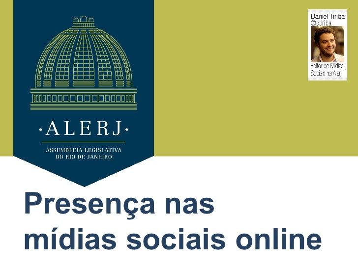 Presença nasmídias sociais online