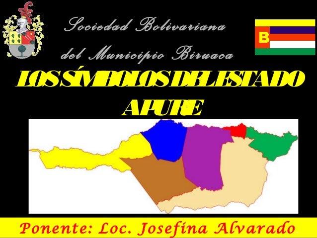 Sociedad Bolivariana   del Municipio BiruacaL S B OSDE E TADO OS ÍM OL          L S          AP EURPonente: Loc. Josefina ...