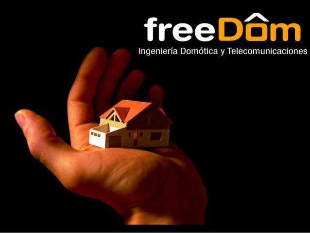 Telecomunicaciones • freeDom puede ofrecerle los siguientes servicios: – Asesoramiento – Proyectos Técnicos – Dirección de...
