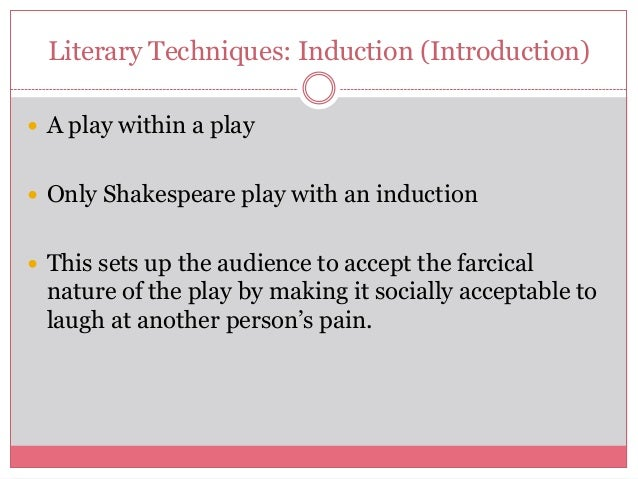 the illusions of reality in the taming of the shrew by william shakespeare And find homework help for other literature questions at enotes  appearance  versus reality is a major theme in shakespeare's 'the taming of the shrew and   acting and illusion reminding the audience of theatre itself being contrived.