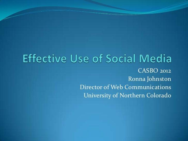 CASBO 2012                 Ronna JohnstonDirector of Web Communications University of Northern Colorado