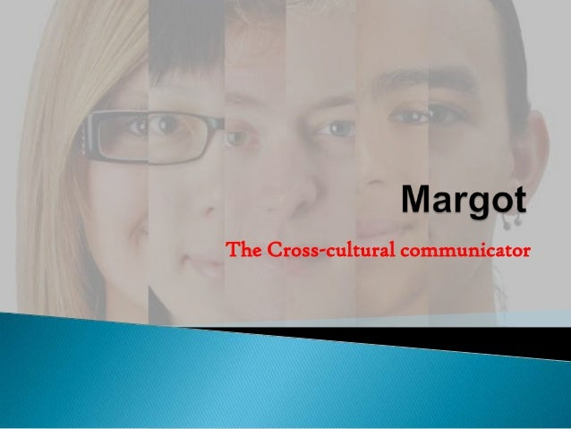 The Cross-cultural communicator