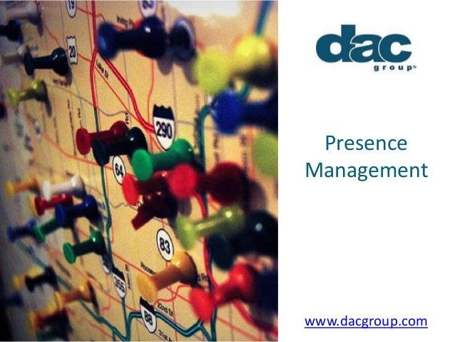Agenda Presence Management www.dacgroup.com