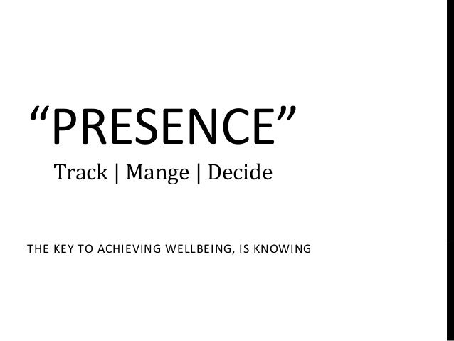 """PRESENCE""   Track 