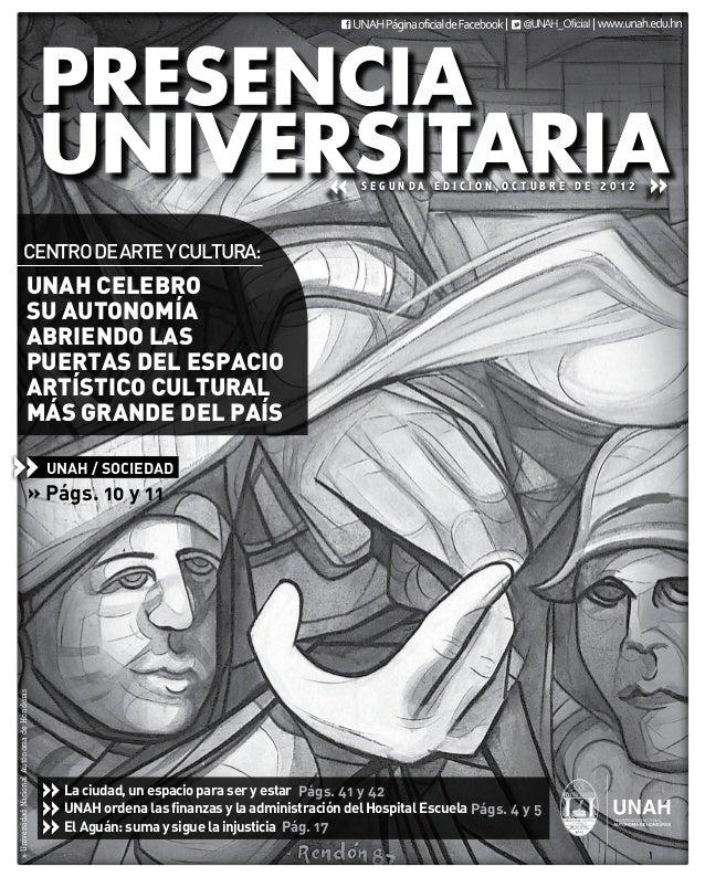 SEGUNDA EDICIÓN,OCTUBRE DE 2012                     Centro de Arte y Cultura:                                 UNAH celebrO...
