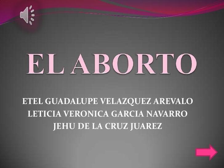 ETEL GUADALUPE VELAZQUEZ AREVALO LETICIA VERONICA GARCIA NAVARRO      JEHU DE LA CRUZ JUAREZ
