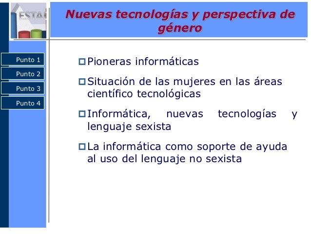 Nuevas tecnologías y perspectiva de género Slide 2
