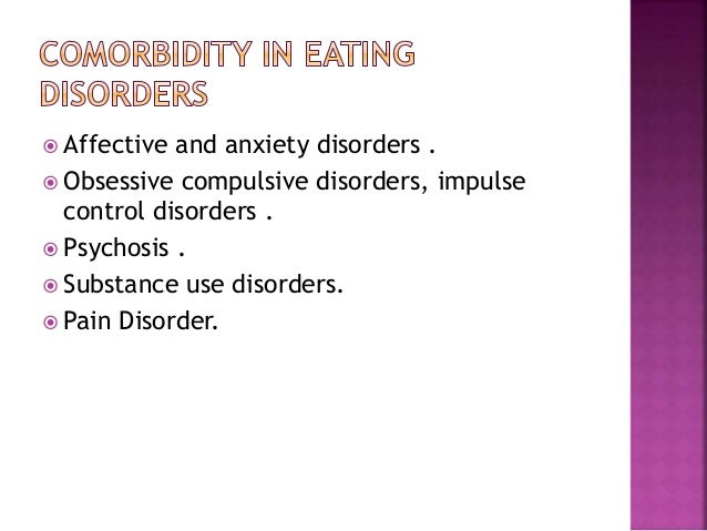 Impulse control disorders in eating disorders: clinical and therapeutic implications.