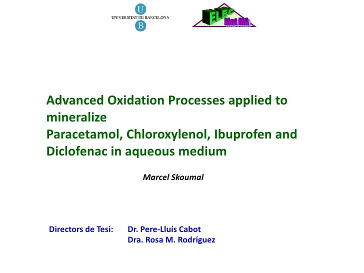 Advanced Oxidation Processes applied to mineralize Paracetamol, Chloroxylenol, Ibuprofen and Diclofenac in aqueous medium ...