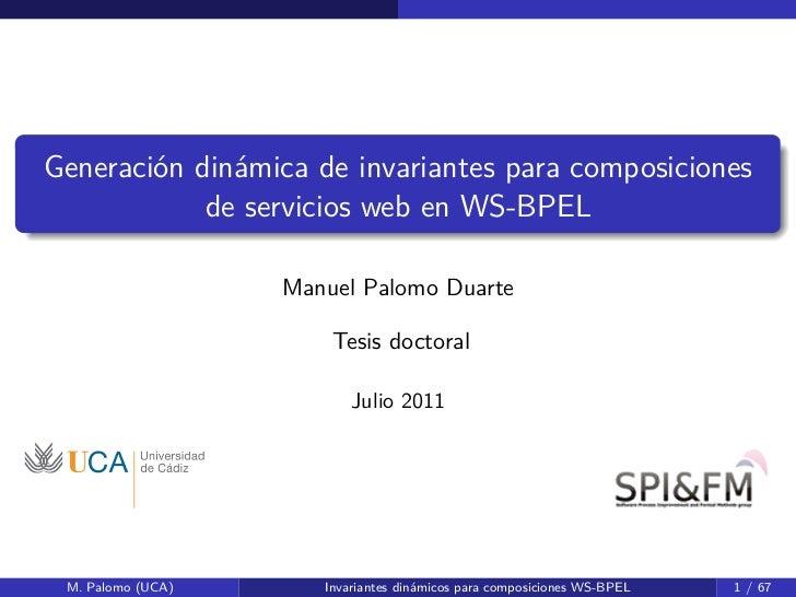 Generación dinámica de invariantes para composiciones            de servicios web en WS-BPEL                   Manuel Palo...