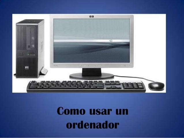 Como usar un ordenador