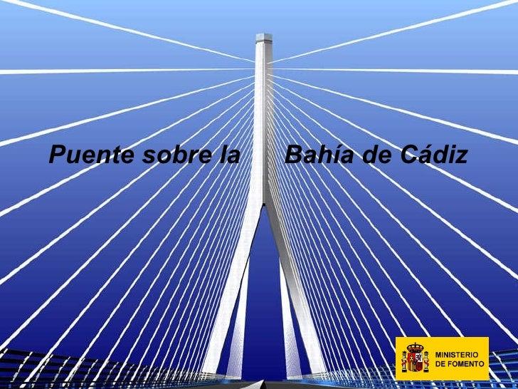 Puente sobre la  Bahía de Cádiz