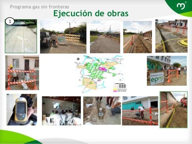 Programa gas sin fronteras                  Ejecución de obras1