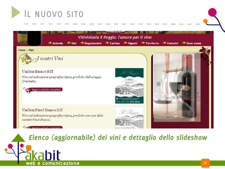 Il nuovo sito      Elenco (aggiornabile) dei vini e dettaglio dello slideshow                                             ...