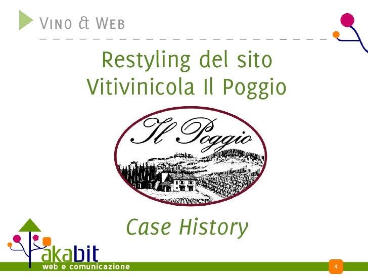 Vino & Web        Restyling del sito      Vitivinicola Il Poggio              Case History                               4