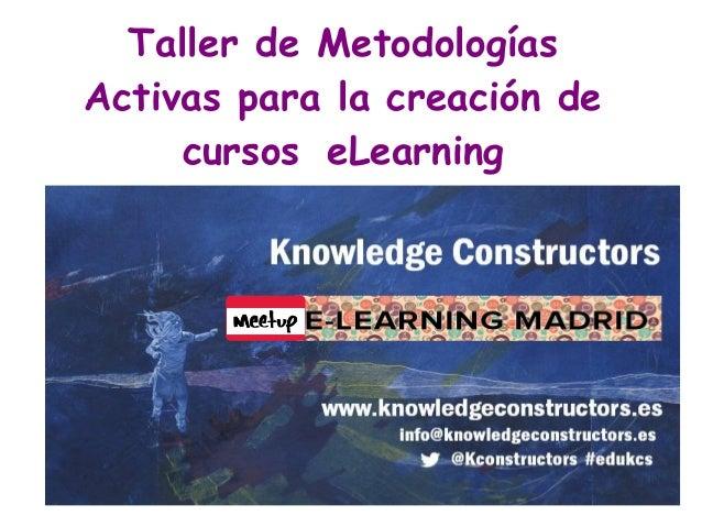 Taller de Metodologías Activas para la creación de cursos eLearning
