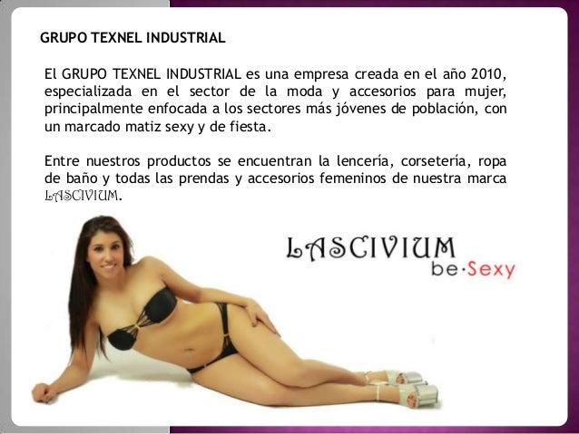GRUPO TEXNEL INDUSTRIAL El GRUPO TEXNEL INDUSTRIAL es una empresa creada en el año 2010, especializada en el sector de la ...