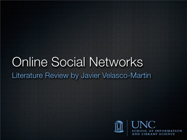 Online Social Networks Literature Review by Javier Velasco-Martin