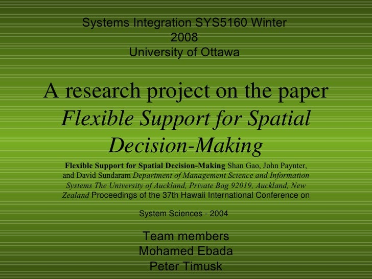 A research project on the paper  Flexible Support for Spatial Decision-Making Flexible Support for Spatial Decision-Making...