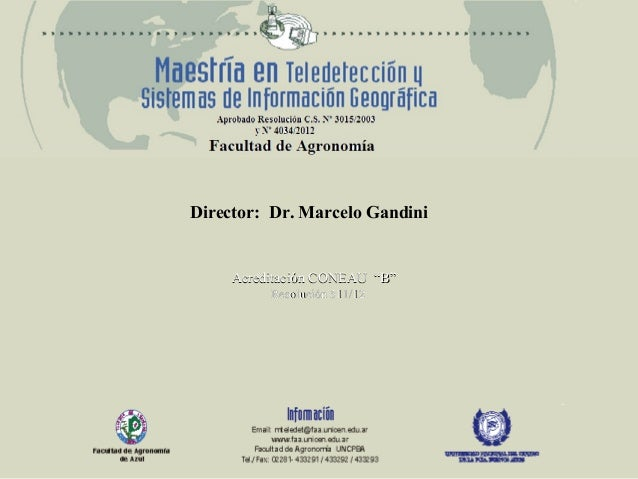 "Director: Dr. Marcelo Gandini  Acreditación CONEAU ""B"" Resolución 511/12"