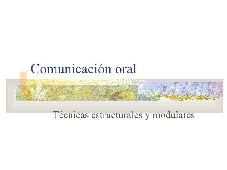 Comunicación oral Técnicas estructurales y modulares
